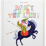 Don't Cross The Line by Isobel Minhos Martins and Bernado P. Carvalho