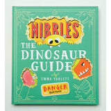 Nibbles:  The Dinosaur Guide by Emma Yarlett