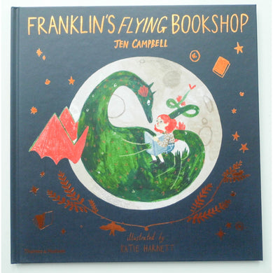 Franklin's Flying Bookshop By Jen Campbell and Kate Harnett