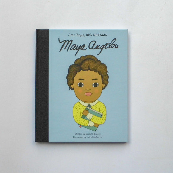 Little People Big Dreams 'Maya Angelou' by Lisbeth Kaiser and Leire Salaberria