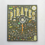 Pirates Magnified by David Long and Harry Bloom