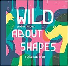 Wild About Shapes by Jérémie Fischer