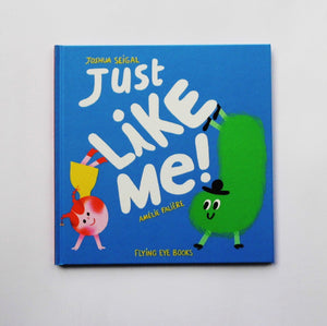 Just Like Me by Joshua Siegel and Amelie Faliere