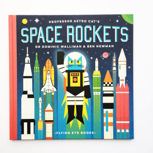 Space Rockets by Dominic Walliman and Ben Newman