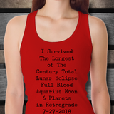 I Survived Totality- Lunar Eclipse Full Blood Moon Keepsake 2018  Ladies Tank -multi colors available