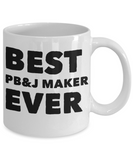 Best PB&J Ever Shout Out Funny Coffee Mug! - GuysandGirlsGeneral