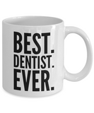 Perfect Gift Coffee Mug For Favorite Dentist! Holiday Christmas Birthday Gifts