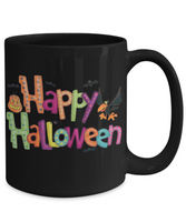 Happy Halloween Colorful Fun Coffee Mug! - GuysandGirlsGeneral