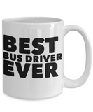 Best Bus Driver Shout Out Coffee Mug!