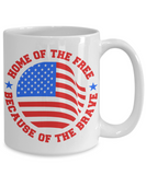 4th of July Patriotic Home of The Free Because of The Brave White Coffee Mug - Patriotic 4th of July Veteran Gift Coffee Mug - Josh Turner firecracker Coffee Mug - GuysandGirlsGeneral