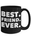 Perfect Gift Coffee Mug For Best Friend! Holiday Christmas Birthday Gifts