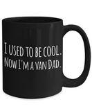 Perfect Christmas Gift for Your Van Dad Husband Christmas Funny Saying Coffee Mug