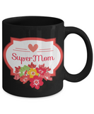 Mother's Day Coffee- Tea Floral Black Mug Mom Wife Grandma Gift for Mothers