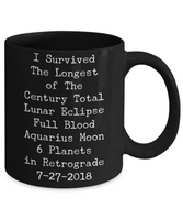 I Survived Totality- Lunar Eclipse Keepsake Full Blood Moon 2018 Ceramic Black Coffee Mug - GuysandGirlsGeneral