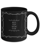 Best Stepmom Ever Black Coffee Mug - GuysandGirlsGeneral