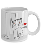 Daughter To Daddy I Love Daddy Coffee Mug- Little Girl To Daddy- Father's Day Birthday I Love Daddy Gift - GuysandGirlsGeneral