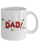 Happy Father's Day Dad Father's Day or Birthday New Dad Coffee Mug Gift for Dads - GuysandGirlsGeneral