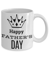 Dad You're The King Father's Day Birthday New Dad Coffee Mug Gift for Dads - GuysandGirlsGeneral