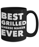 Best Grill Cheese Maker Ever Funny Black Coffee Mug! - GuysandGirlsGeneral