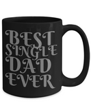 Best Single Dad Shout Out Coffee Mug! - GuysandGirlsGeneral