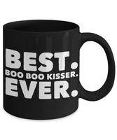 Perfect Gift Coffee Mug For Favorite Boo Boo Kisser Mom Mother Wife Sister Friend Aunt Girlfriend Mother's DayBirthday Gifts