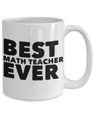 Best Math Teacher Shout Out Coffee Mug! - GuysandGirlsGeneral