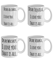Dear Alcohol Shout Out Funny Coffee 4PK Mug Set! - GuysandGirlsGeneral