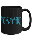 Best Single Mom Shout Out Coffee Mug!
