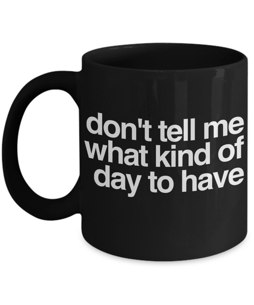 Funny Adult Black Coffee Mug!