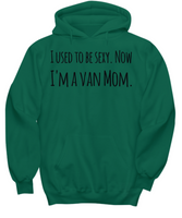 The Perfect Gift T-shirt for Your Funny Van Moms Wives Spouse or Friend- Mother's Day Birthday Gift