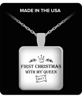 First Christmas Together-With My Queen Square Pendant - GuysandGirlsGeneral