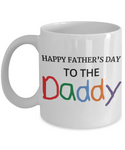 Happy Father's Day Daddy Father's Day New Daddy Coffee Mug Gift for New Dad Daddy