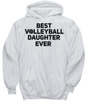 Best Volleyball Daughter Ever Hoodie-Mom Voice My Heart is On That Court Mother Dad Father 6 Colors - GuysandGirlsGeneral