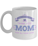 Mother's Day Coffee- Tea White Floral Mug Mom Wife Grandma Gift for Mothers