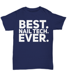 The Perfect Christmas Holiday Gift Funny T-Shirt for The Best Nail Tech in Your Life!