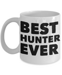 Best Hunter Ever Shout Out Coffee Mug!