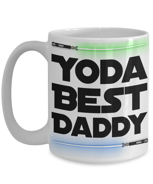 Yoda Best Daddy Ever Coffee Mug Yoda Mug StarWars Coffee Cup - StarWars Gift - StarWars Merchandise - StarWars Mug - Star Wars Yoda Coffee Mug - Fathers Day Mug - Fathers Day Coffee Mug