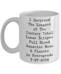 I Survived Totality- Lunar Eclipse Keepsake Full Blood Moon 2018 Ceramic Coffee Mug - GuysandGirlsGeneral