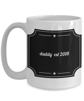 New Daddy Father's Day Birthday Coffee Mug- Daddy is The Star- Dads Gift for Father's Best Daddy Ever Coffee Mug