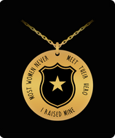 Police Mom Necklace-Pendant- Most People Never Meet Their Hero- I Raised Mine- Police Mom Necklace- Gift for Police Mom Stainless Steel 18K Gold