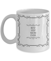Best Stepmom Ever Coffee Mug - GuysandGirlsGeneral