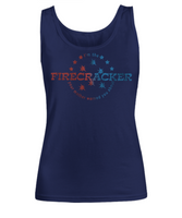I'm The Firecracker Your Mother Warned You About Funny Sexy Tank Top for Women | Josh Turner firecracker T-Shirt Tank Top | 4th of July Sexy Tanks for Women