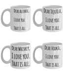 Dear Alcohol Shout Out Funny Coffee 4PK Mug Set!