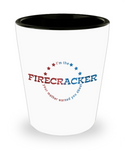 4th of July Sexy Naughty Shot Glass - I'm The Firecracker Your Mother Warned You About - Naughty Adults Shot Glass | Josh Turner firecracker - Fireball Shot Glass - GuysandGirlsGeneral