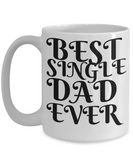 Best Single Dad Shout Out Mug!