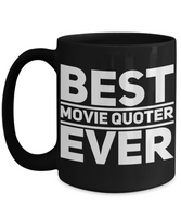 Best Movie Quoter Shout Out Funny Black Coffee Mug! - GuysandGirlsGeneral