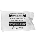 ❤ Stepdaughter Love Pillow Case Makes Great Christmas Gift! ❤