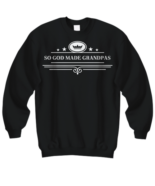 Perfect Christmas Holiday Gift Sweatshirt & Long Sleeve T-Shirt For Your Favorite Grandpa!