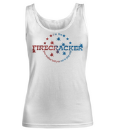I'm The Firecracker Your Mother Told You Not To Play With Funny Sexy Tank Top for Women | Josh Turner firecracker T-Shirt Tank Top |