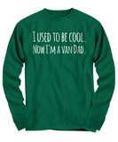 The Perfect Christmas Holiday Gift T-shirt for Your Funny Van Dad Husband Spouse or Friend!